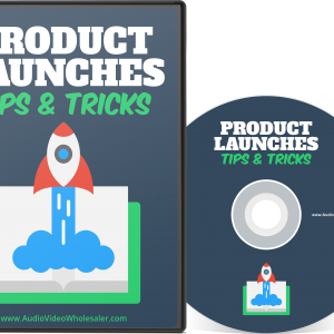 Product Launches Tips & Tricks