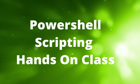 Powershell Scripting Hands On Class