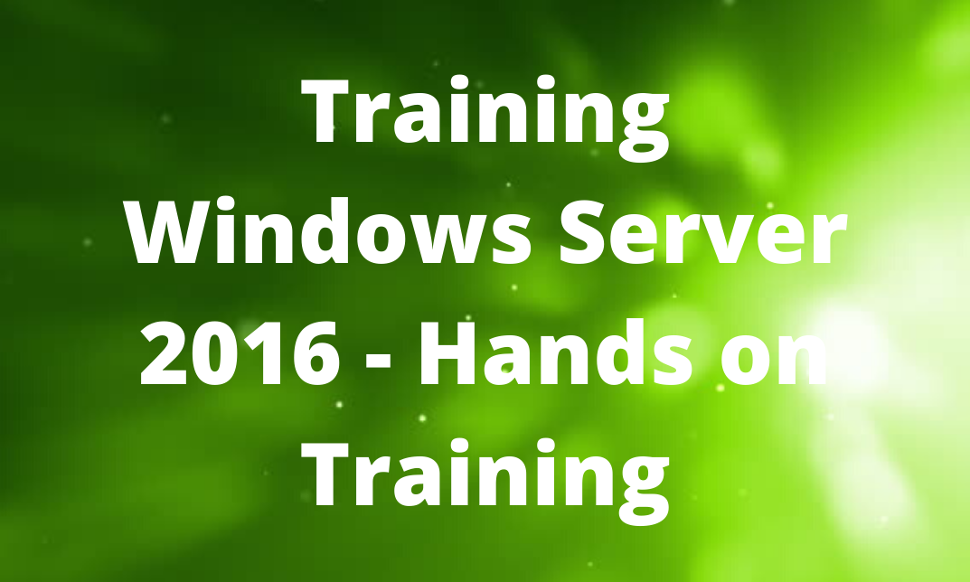 Training on Windows Server 2016